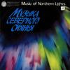 Музыка северного сиянья . Музыка малочисленных народов Советского севера
