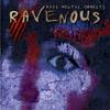 Ravenous - Mass Mental Cruelty
