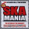 Ska Mania - The Return Of The Rudeboy