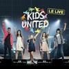 Kids United - Дискография 2015-2018