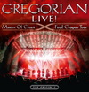 Gregorian - Live! Masters Of Chant Final Chapter Tour