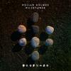 Hollan Holmes - Milestones - 2020