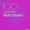 100 Greatest R&B Classics - 2020