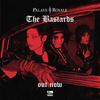 Palaye Royale - The Bastards - 2020