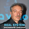 Real System - Discography 1996-2020