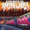 Bloodmasta Cut - Smooth Waves - 2020