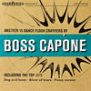 Boss Capone - Another 15 Dance Floor Crashers By Boss Capone - 2013