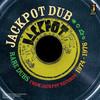 Jackpot Dub: Rare Dubs From Jackpot Records 1974-1976 - 2014