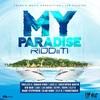 My Paradise Riddim 2020